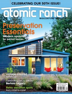 Get the Summer issue of Atomic Ranch for an exclusive interview with the daughter of Harry Bertoia.