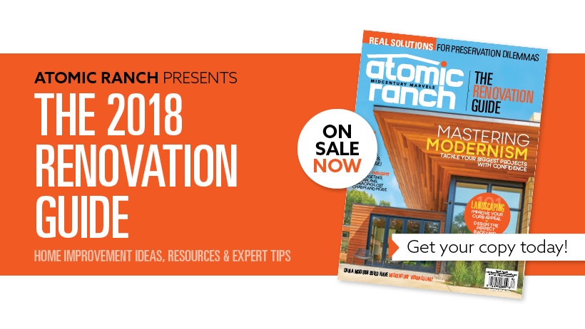 Atomic Ranch's Renovation Guide