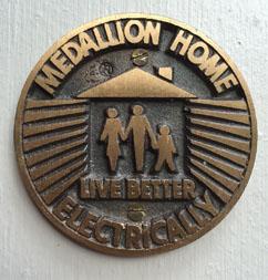 Vintage Medallion Home Live Better Electric Living Award Medal Plaque NOS