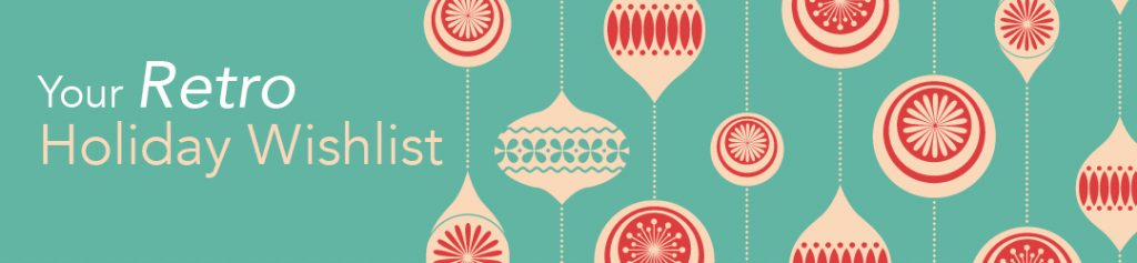 Retro Holiday Wishlist banner